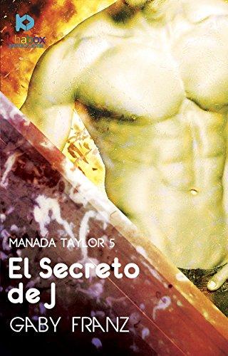 El secreto de J (Manada Taylor nº 5) eBook: Franz, Gaby, Editorial ...