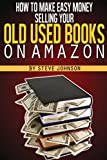 Best Used Books - How To Make Easy Money Selling Your Old Review