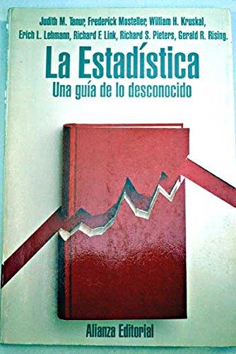 La estadistica/ Statistics: Una Guia De Lo Desconocido