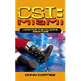 Harm for the Holidays: Misgivings: Misgivings (CSI: Miami) by Donn Cortez (2006-08-02)