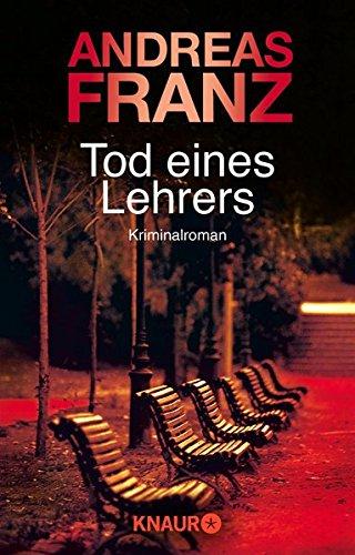 Tod eines Lehrers (Peter Brandt ermittelt, Band 1)