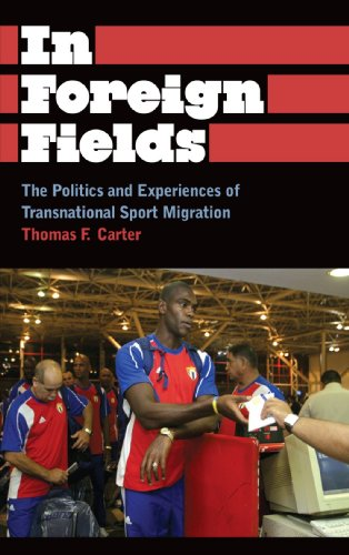 In Foreign Fields: The Politics and Experiences of Transnational Sport Migration (Anthropology, Culture and Society)