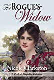 The Rogue's Widow: A Pride and Prejudice Variation (English Edition)