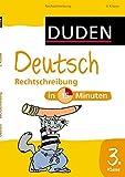 Duden Deutsch in 15 Minuten - Rechtschreibung 3. Klasse