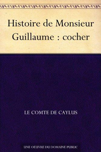 Couverture du livre Histoire de Monsieur Guillaume : cocher