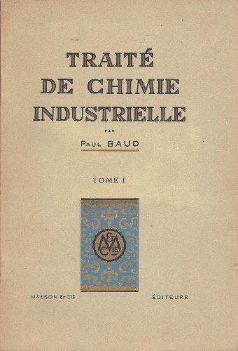 Traité de chimie industrielle.