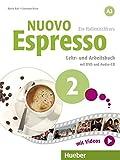 Nuovo Espresso A2: Nuovo Espresso 2: Ein Italienischkurs / Lehr- und Arbeitsbuch mit DVD und Audio-CD