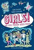 Girls!: Was coole Mädchen wissen müssen
