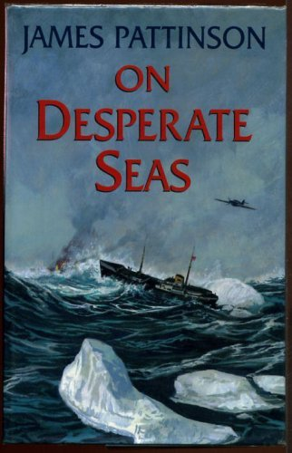 On Desperate Seas by James Pattinson (2000-10-31)