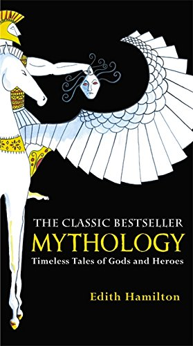 Mythology: Timeless Tales of Gods and Heroes, 75th Anniversary Illustrated Edition por Edith Hamilton