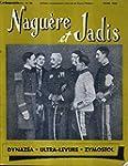 NAGUERE ET JADIS N�40 5E ANNEE AVRIL...
