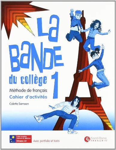 LA BANDE 1 CAHIER D'ACTIVITES por UNKNOWN