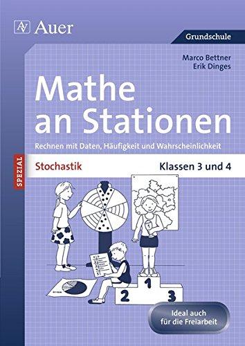 Stochastik an Stationen: Rechnen mit Daten, Häufigkeit und Wahrscheinlichkeit   Klassen 3 und 4 (Stationentraining Grundschule Mathe)