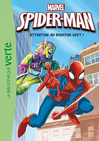 SPIDERMAN 03 - Attention au Bouffon Vert