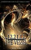12.21.12: The Vessel (The Altunai Annals) by Killian McRae