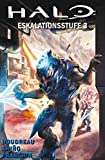 Halo: Graphic Novel Bd. 8: Eskalationsstufe 3
