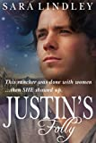 JUSTIN'S Folly (Morrison Family Series Book 1)