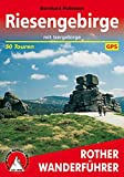 Riesengebirge: Mit Isergebirge. 50 Touren. Mit GPS-Daten (Rother Wanderführer) - Bernhard Pollmann