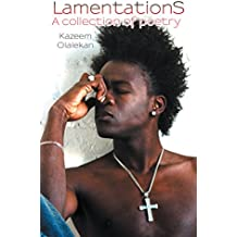 Lamentations: A Collection of Poetry