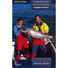 La pêche en mer à bord d'un bateau aux appâts et aux leurres : Code Vagnon