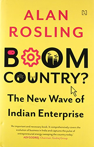 Boom Country?: The New Wave of Indian Enterprise por Alan Rosling