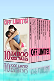 Off Limits: Boxed Set of Ten Taboo XXX Tales