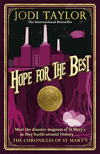 Hope for the Best (Chronicles of St. Mary's, Book 10) - Jodi Taylor