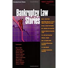 Bankruptcy Stories (Law Stories) 1st edition by Rasmussen, Robert (2007) Paperback