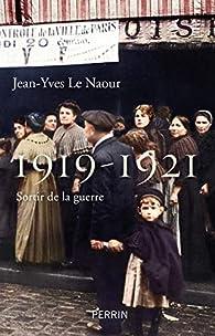 1919-1921 par Jean-Yves Le Naour