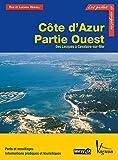 Côte d'Azur - Partie Ouest, Des Lecques à Cavalaire-sur-Mer (Les guides de la navigation IMRAY)...
