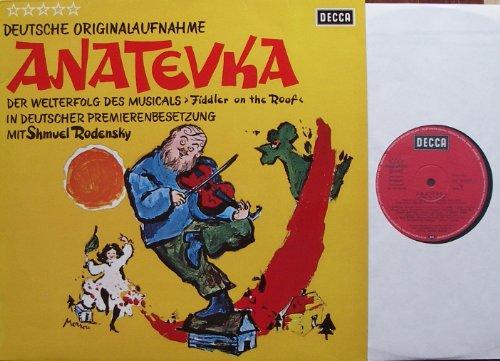 RODENSKY, SHMUEL / ANATEVKA / DEUTSCHE ORIGINALAUFNAHME / DER WELTERFOLG DES MUSICALS