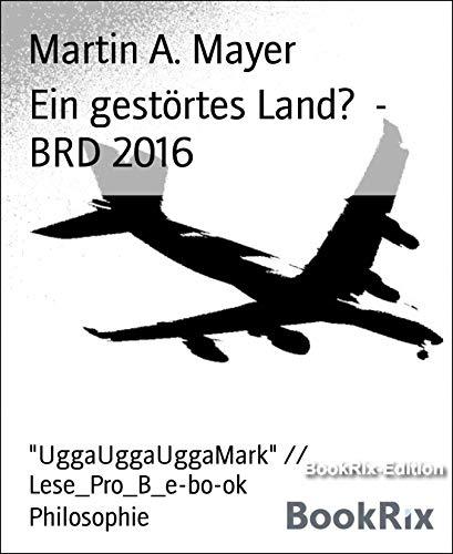 """Ein gestörtes Land? - BRD 2016: """"UggaUggaUggaMark"""" // Lese_Pro_B_e-bo-ok"""