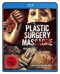 Plastic Surgery Massacre [Blu-ray]