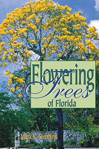 Flowering Trees of Florida (English Edition) - Native Garden Collection