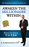 #1: Awaken The Millionaire Within: 21 Powerful Money Secrets