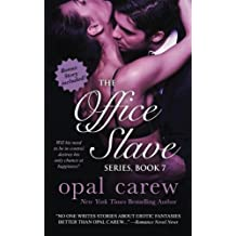 The Office Slave Series, Book 7 & Bonus Collection (The Office Slave Collection) (Volume 4) by Opal Carew (2016-04-26)