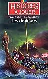 Les drakkars par Cayla