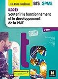 BLOC 4 - Soutenir le fonctionnement et le développement de la PME - BTS 1 GPME - Éd 2018 - Manuel