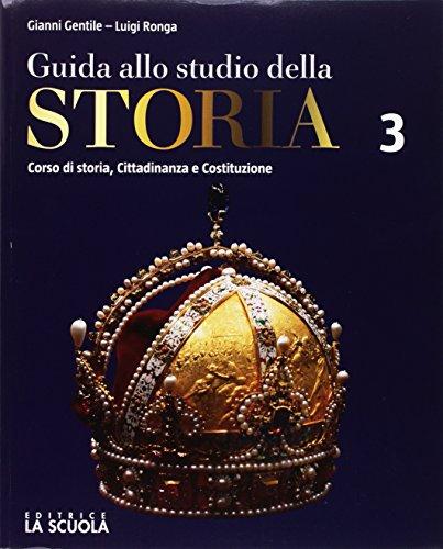 Guida allo studio della storia. Verso l'interrogazione. Per le Scuole superiori. Con e-book. Con espansione online: 3