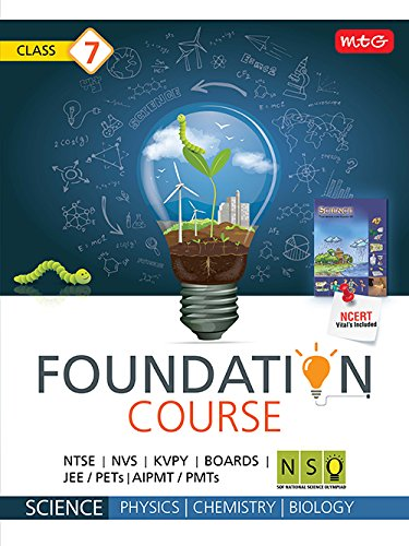 Science Foundation Course: Class 7 for JEE/AIPMT/NSO/Olympiad (Old Edition)