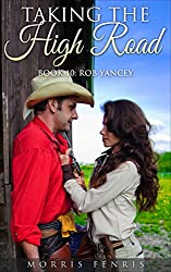 Rob Yancey: Taking the High Road (Western Mystery Romance #10)