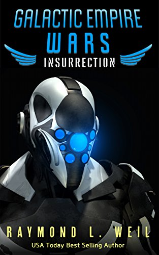 galactic-empire-wars-insurrection-the-galactic-empire-wars-book-5