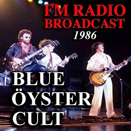 FM Radio Broadcast 1986 Blue Öyster Cult - Radio Blues