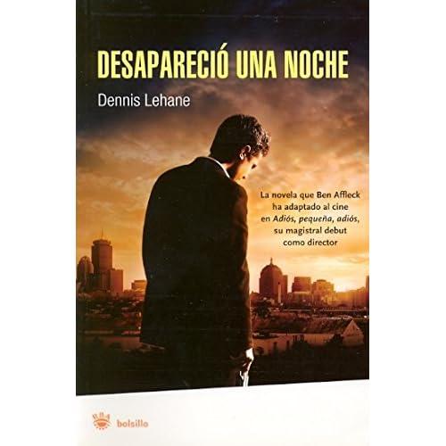 Desaparecio Una Noche/ Gone, Baby, Gone