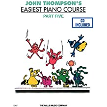 John Thompson's Easiest Piano Course - Part 5 - Book/CD Pack: Part 5 - Book/CD