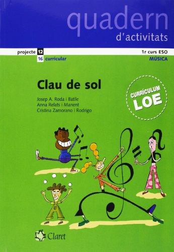 Descargar Libro Eso 1/2 - Musica - Clau De Sol -Quadern D'activitats.Loe - Swing de Aa.Vv.