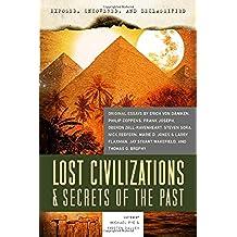 Lost Civilizations & Secrets of the Past