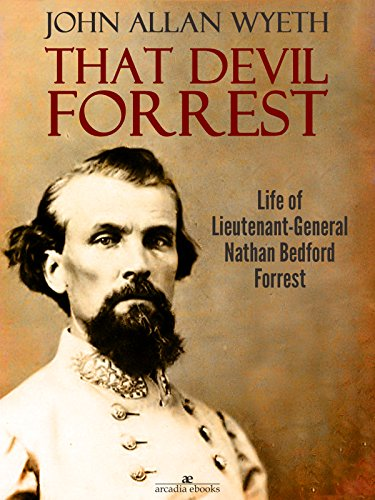 that-devil-forrest-life-of-general-nathan-bedford-forrest