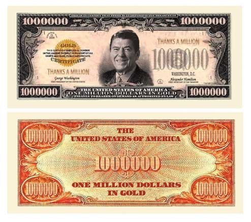 THANKS A MILLION (REAGAN) DOLLAR BILL (w/protector) by AAC