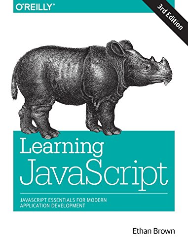 Learning JavaScript: Add Sparkle and Life to Your Web Pages por Ethan Brown